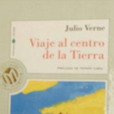Libros de segunda mano: VIAJE AL CENTRO DE LA TIERRA, DE JULIO VERNE, PRÓLOGO DE FERMIN CABAL.. Lote 82735748