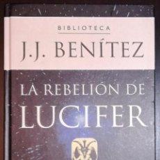 Libros de segunda mano: BIBLIOTECA J.J. BENITEZ: LA REBELION DE LUCIFER; PLANETA DEAGOSTINI. Lote 131197177