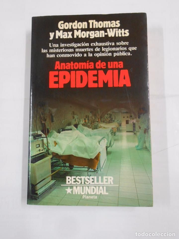 anatomía de una epidemia. thomas, gordon y morg - Comprar Libros de ...