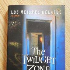 Libros de segunda mano: LOS MEJORES RELATOS VOL. 1. THE TWILIGHT ZONE. Lote 83064780