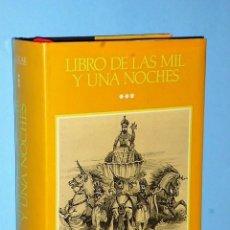 Libros de segunda mano: LIBRO DE LAS MIL Y UNA NOCHES. TOMO III.. Lote 83578804