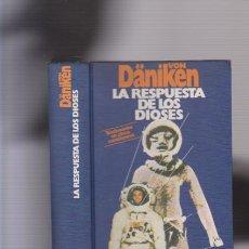 Libros de segunda mano - VON DÄNIKEN - LA RESPUESTA DE LOS DIOSES - CIRCULO LECTORES 1978 / ILUSTRADO - 84335016