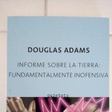 Libros de segunda mano: INFORME SOBRE LA TIERRA: FUNDAMENTALMENTE INOFENSIVA DE DOUGLAS ADAMS. Lote 84594484