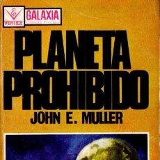 Libros de segunda mano: JOHN E. MULLER : PLANETA PROHIBIDO (GALAXIA VÉRTICE, 1958). Lote 84684836