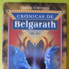 Libros de segunda mano: CRÓNICAS DE BELGARATH (III_IV)_ DAVID EDDINGS. Lote 84812228