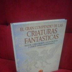 Libros de segunda mano: EL GRAN COMPENDIO DE LAS CRIATURAS FANTÁSTICAS - PAULA RUGGERI. Lote 85041584