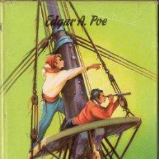 Libros de segunda mano: EDGAR ALLAN POE : AVENTURAS DE ARTURO GORDON PYM (JUVENIL CADETE, Nº 103). Lote 86045504