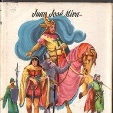 Libros de segunda mano: J. J. MIRA : JAIME I EL CONQUISTADOR (CADETE AVENTUREROS GENIALES, Nº 10). Lote 86048300