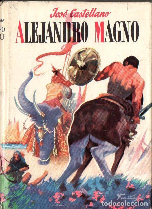 J. CASTELLANO : ALEJANDRO MAGNO (CADETE AVENTUREROS GENIALES, Nº 2) (Libros de Segunda Mano (posteriores a 1936) - Literatura - Narrativa - Ciencia Ficción y Fantasía)