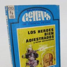 Libros de segunda mano: SELECCIONES GEMINIS DE CIENCIA FICCION 3. LOS HEROES BIEN ADIESTRADOS (ARTHUR SELLINGS). Lote 86132271