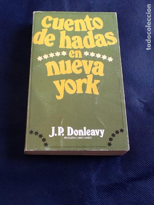 CUENTO DE HADAS. J.P. DONLEAVY (Libros de Segunda Mano (posteriores a 1936) - Literatura - Narrativa - Ciencia Ficción y Fantasía)
