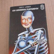 Libros de segunda mano: MARTINEZ ROCA SUPER FICCION CIENCIA FICCION LOS CEREBROS PLATEADOS LEIBER. Lote 87561648