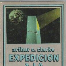 Libros de segunda mano: ARTHUR C. CLARKE. EXPEDICION A LA TIERRA. EDHASA NEBULAE. Lote 88882840