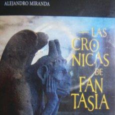 Libros de segunda mano: LAS CRONICAS DE FANTASIA ALEJANDRO MIRANDA RODRIGUEZ CALEIDOSCOPIO 2011. Lote 88932832