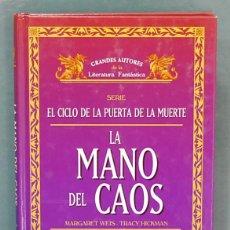 Libros de segunda mano: EL MAGO DE LA SERPIENTE / LA MANO DEL CAOS. MARGARET WEIS Y TRACY HICKMAN. Lote 89073208