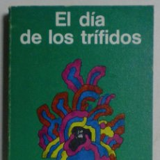 Libros de segunda mano: EL DÍA DE LOS TRÍFIDOS - JOHN WYNDHAM - MINOTAURO-EDHASA. Lote 89241676