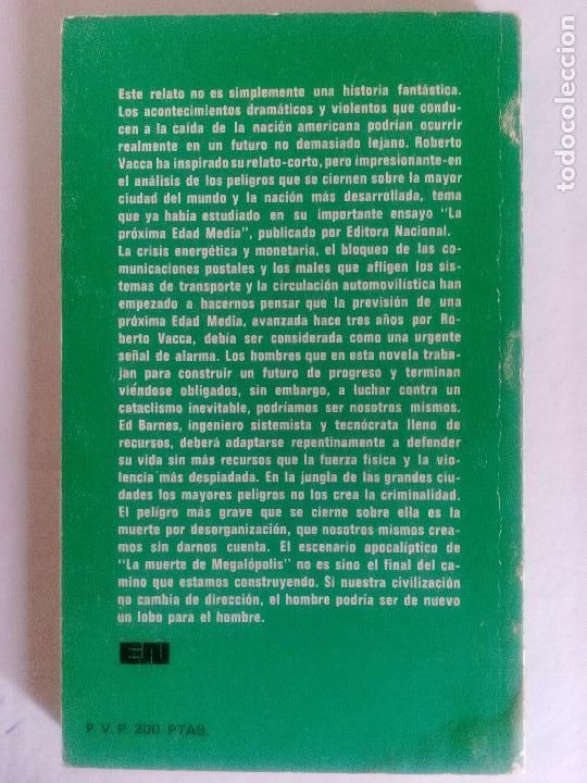 Libros de segunda mano: LA MUERTE DE MEGALÓPOLIS. LA ÚLTIMA PLAYA DEL PROGRESO. ROBERTO VACCA. NOVELA 1976 - Foto 2 - 89281432