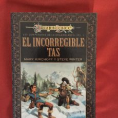 Libros de segunda mano: COMPAÑEROS DE LA DRAGONLANCE 2. EL INCORREGIBLE TAS. MARY KIRCHOFF. EDICIÓN 1997. TIMUN MAS. Lote 89320124