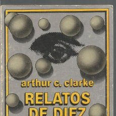 Libros de segunda mano: ARTHUR C. CLARKE. RELATOS DE DIEZ MUNDOS. EDHASA NEBULAE. Lote 89340816