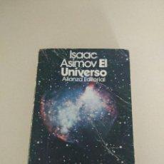 Libros de segunda mano: ISAAC ASIMOV DIVULGACION EL UNIVERSO ALIANZA EDITORIAL. Lote 89417236