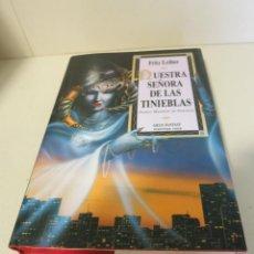 Libros de segunda mano: MARTINEZ ROCA GRAN FANTASY NUESTRA SEÑORAS DE LAS TINIEBLAS FRITZ LEIBER . Lote 90083076