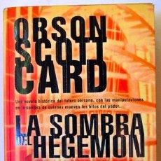 Libros de segunda mano: ORSON SCOTT CARD. LA SOMBRA DE HEGEMON. NOVA. 2ª EDICIÓN.. Lote 90467264