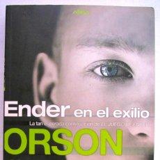 Libros de segunda mano: ORSON SCOTT CARD. ENDER EN EL EXILIO. EDICIONES B. 1ª REIMPRESION.. Lote 90467839