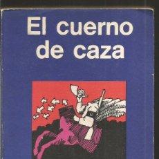 Libros de segunda mano: SARBAN. EL CUERNO DE CAZA. MINOTAURO. Lote 91119345