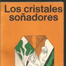 Libros de segunda mano: THEODORE STURGEON. LOS CRISTALES SOÑADORES. MINOTAURO. Lote 91119585
