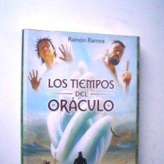 Libros de segunda mano: RAMÓN RAMOS: LOS TIEMPOS DEL ORÁCULO. Lote 91121300