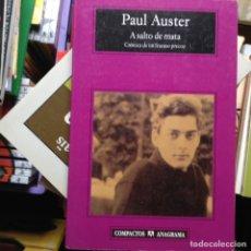 Libros de segunda mano: A SALTO DE MATA. PAUL AUSTER. Lote 91233860