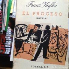 Libros de segunda mano: EL PROCESO. FRANZ KAFKA. LOSADA. Lote 91234155