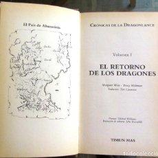 Libros de segunda mano: EL RETORNO DE LOS DRAGONES. CRÓNICAS DE LA DRAGONLANCE I. MARGARET WEIS Y T. HICKMAN. TIMUN MAS 1986. Lote 91259805