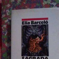 Libros de segunda mano: SAGRADA - ELIA BARCELO - NOVA 19. Lote 93333150