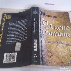 Libros de segunda mano: MODELO UNICO EN TC EL TRONO DE DIAMANTE ELENIUM DAVID EDDINGS TIMUN MAS 2001. Lote 93906135