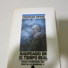 Libros de segunda mano: NOVA CIENCIA FICCION NAUFRAGIO EN EL TIEMPO REAL VERNOR VINGE. Lote 93913795