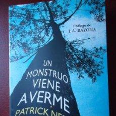 Libros de segunda mano: LIBRO. UN MONSTRUO VIENE A VERME, DE PATRICK NESS. PROLOGO DE J.A. BAYONA.. Lote 94173825