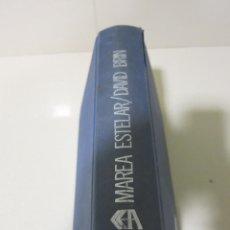 Libros de segunda mano: ACERVO CIENCIA FICCION DAVID BRIN MAREA ESTELAR. Lote 94737603