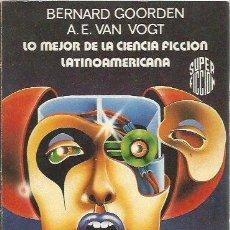 Libros de segunda mano: LO MEJOR DE LA CIENCIA FICCIÓN LATINOAMERICANA - SUPER FICCIÓN Nº 76 / MARTÍNEZ ROCA. Lote 104192651