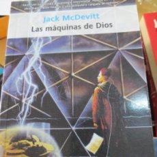Livros em segunda mão: LAS MÁQUINAS DE DIOS JACK MCDEVITT EDIT LA VICTORIA DE IDEAS AÑO 2006. Lote 94861871