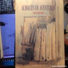 Libros de segunda mano: ALMACÉN DE AVENTURAS. ONCE RELATOS. Lote 94888319
