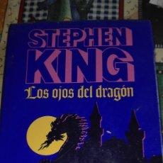 Libros de segunda mano: LOS OJOS DEL DRAGON. STEPHEN KING. Lote 95264139