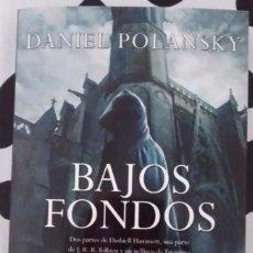Libros de segunda mano: BAJOS FONDOS DE DANIEL POLANSKY. . Lote 95804651