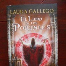 Libros de segunda mano: EL LIBRO DE LOS PORTALES - LAURA GALLEGO - CIRCULO DE LECTORES (U2). Lote 95934711
