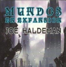 Libros de segunda mano: JOE HALDEMAN-MUNDOS EN EXPANSIÓN.SOLARIS FICCIÓN,169.LA FACTORÍA DE IDEAS.2012.. Lote 95940571