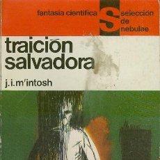 Libros de segunda mano: TRAICION SALVADORA / MCINTOSH, J. T.. Lote 96203675
