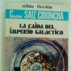 Libros de segunda mano: LA CAIDA DEL IMPERIO GALACTICO. Lote 96390187