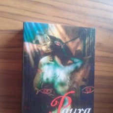 Libros de segunda mano: PAURA. VOLUMEN 2. BIBLIOPOLIS. RÚSTICA. BUEN ESTADO AUNQUE LE FALTA TROZO A PÁGINA BLANCA.. Lote 96438999
