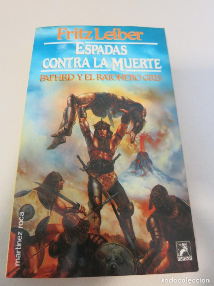 ESPADAS CONTRA LA MUERTE MARTINEZ ROCA FANTASY FRITZ LEIBER (Libros de Segunda Mano (posteriores a 1936) - Literatura - Narrativa - Ciencia Ficción y Fantasía)