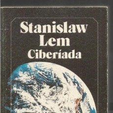 Libros de segunda mano: STANISLAW LEM. CIBERIADA. BRUGUERA. Lote 96912111